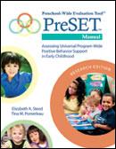 Preschool-Wide Evaluation Tool™ (PreSET™), Research Edition