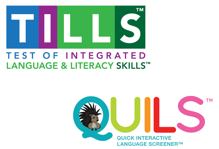 TILLS and QUILS redefine language and literacy screening and assessment