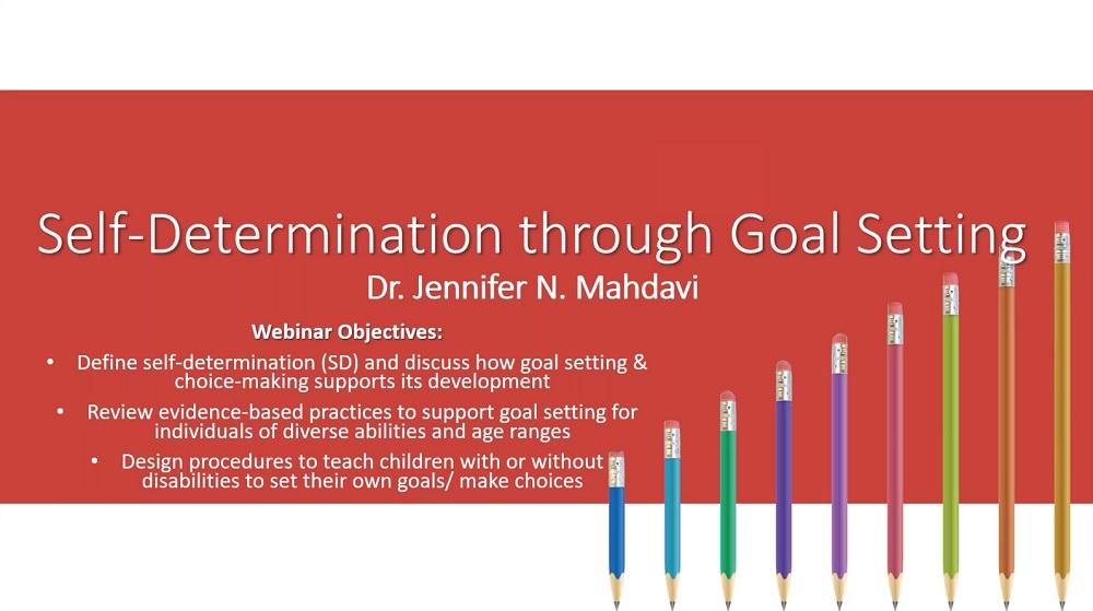Self-Determination Through Goal Setting webinar