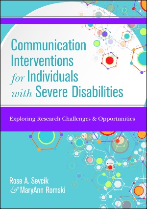 Communication Interventions for Individuals with Severe Disabilities cover image