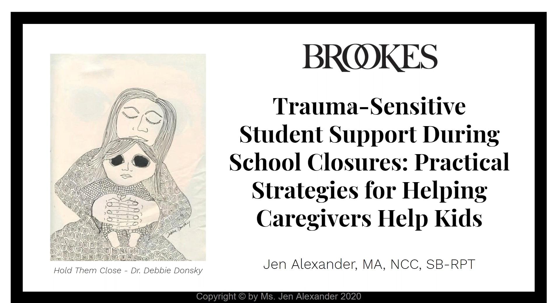 Trauma-Sensitive Student Support During School Closures webinar