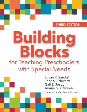 Building Blocks for Teaching Preschoolers with Special Needs, Third Edition
