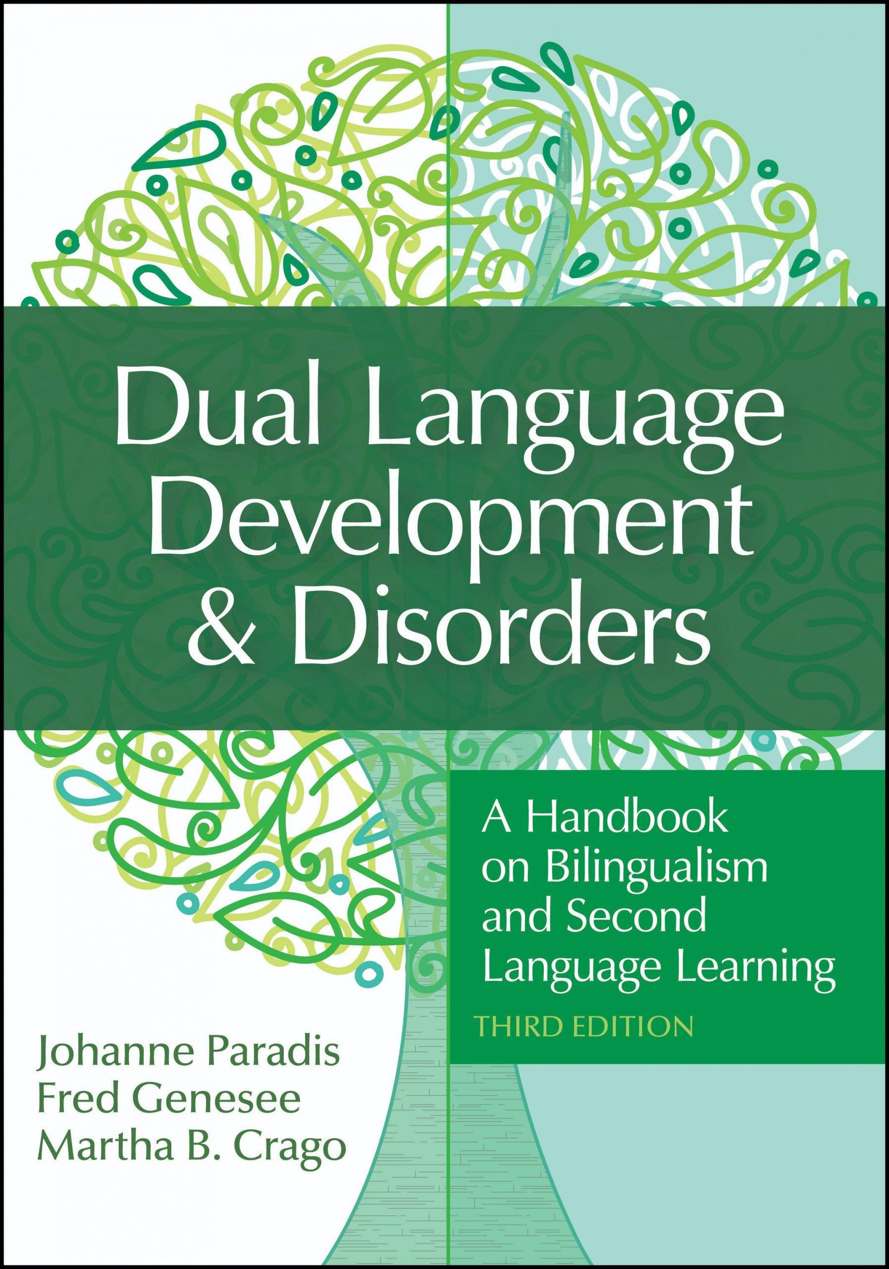 Dual Language Development & Disorders